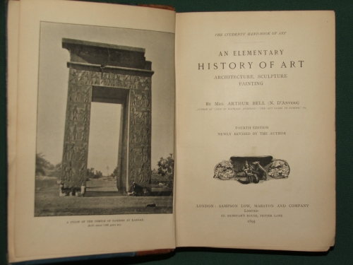 BELL, Arthur  Mrs. (N. D' Anvers): An elementary history of Art architecture, sculpture painting