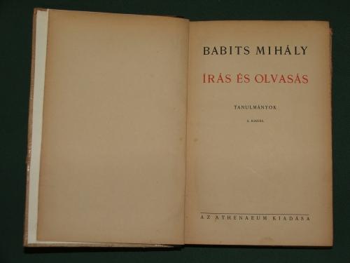 BABITS Mihály: Irás és olvasás