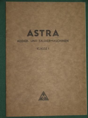 ASTRA Addier- und Saldiermaschinen Klasse I.