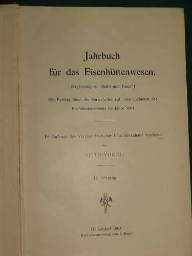VOGEL, Otto: Jahrbuch für des Eisenhüttenwesen II.Jahrgang 1901.