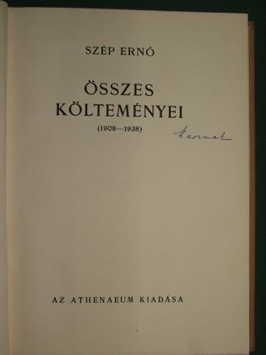 SZÉP Ernő: – – összes költeményei (1908-1938)
