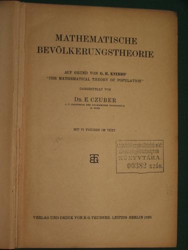 CZUBER, E.: Mathematische Bevölkerungstheorie.