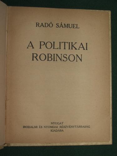 RADÓ Sámuel: A politikai Robinson