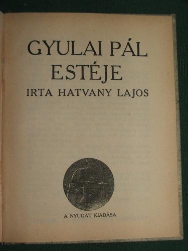HATVANY Lajos: Gyulai Pál estéje