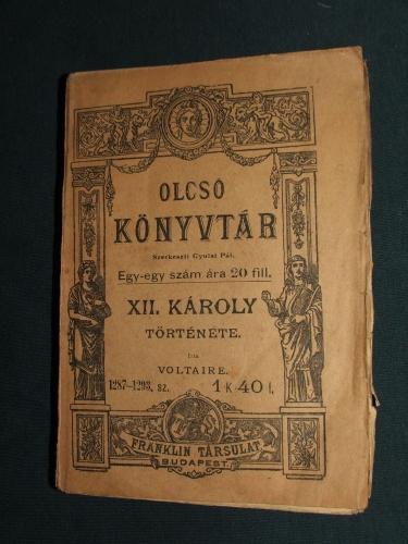 VOLTAIRE (AROUET, Francois-Marie): XII. Károly története.