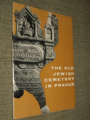 (HERMAN, Jan): The old Jewish Cemetery in Prague
