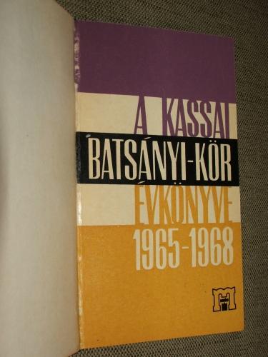 (TURCZEL Lajos): A Kassai Batsányi-kör évkönyve 1965-1968