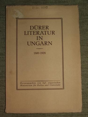 DÜRER-LITERATUR IN UNGARN 1800-1928