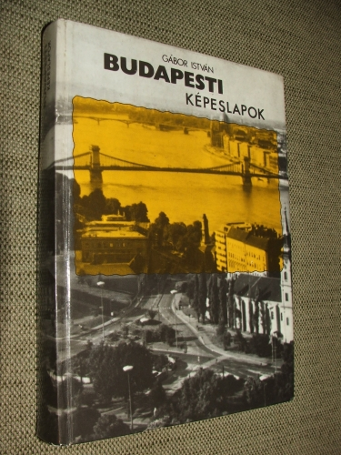 GÁBOR István: Budapesti képeslapok