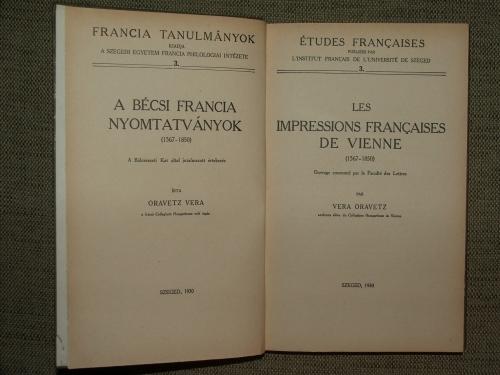 ORAVETZ, Vera: Les impressions francaises de Vienne (1567-1850)