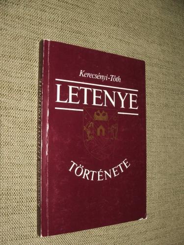 KERECSÉNYI Edit – TÓTH Oszkár: Letenye története