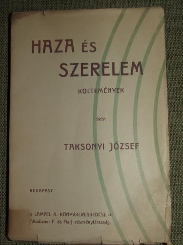 TAKSONYI József: Haza és szerelem Költemények