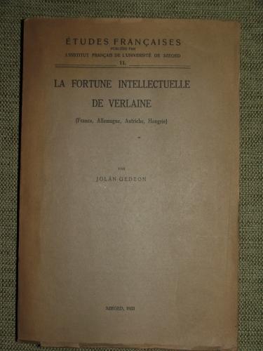 GEDEON, Jolán: La fortune intellectuelle de Verlaine