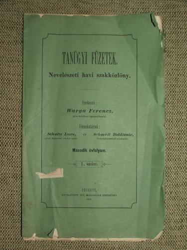 WARGA Ferencz szerk.: Tanügyi füzetek. Nevelészeti havi szakközlöny.