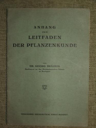 BRäUNIG, Georg: Anhang zum Leitfaden der Pflanzenkunde