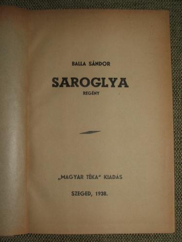 BALLA Sándor: Saroglya