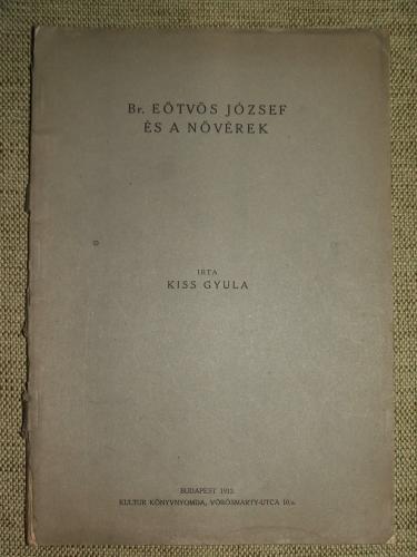 KISS Gyula: Br. Eötvös József és a Nővérek