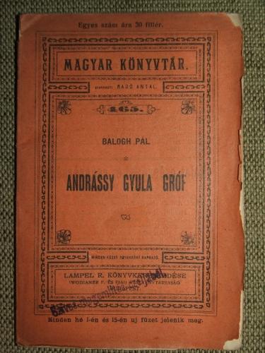 BALOGH Pál: Andrássy Gyula gróf