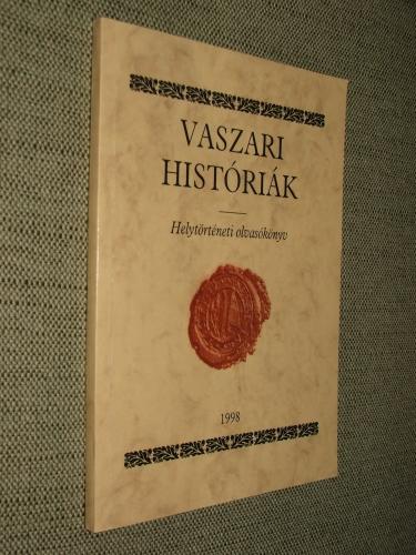 MEZEI Zsolt: Vaszari históriák