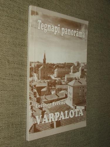 LEITNER Ferenc: Várpalota 1900-1975