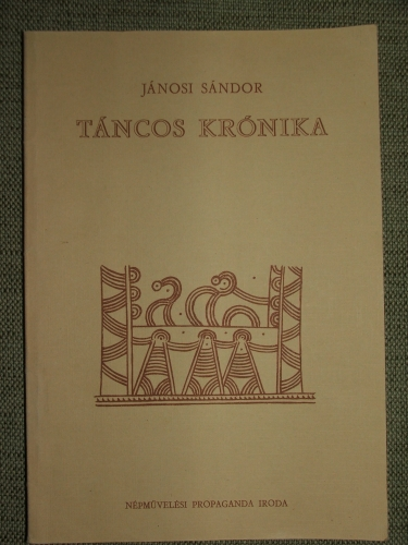 JÁNOSI Sándor: Táncos krónika