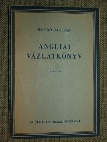 SZABÓ Zoltán: Angliai vázlatkönyv III. kiadás