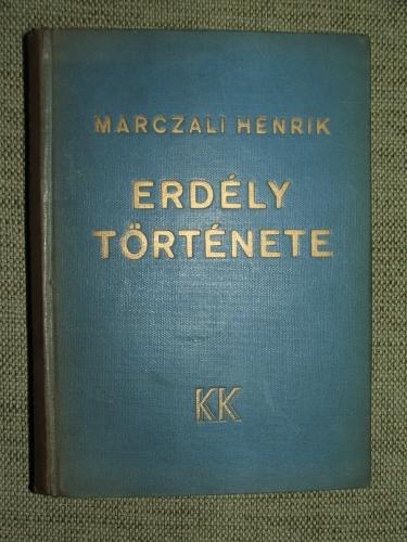 MARCZALI Henrik: Erdély története