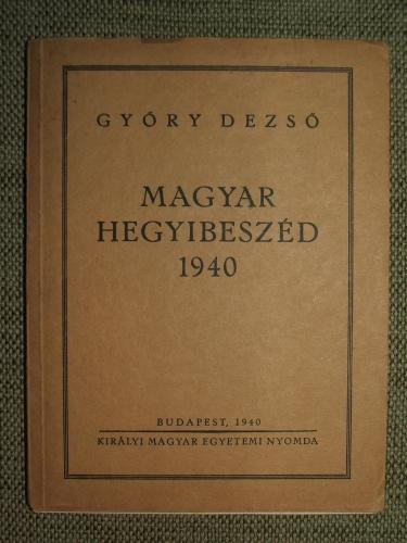GYŐRY Dezső: Magyar hegyibeszéd 1940