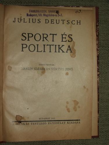 DEUTSCH, Julius: Sport és politika