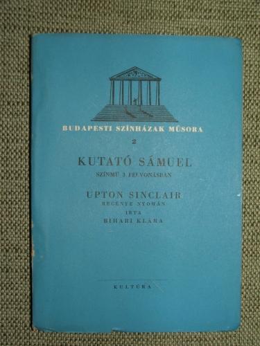 SINCLER, Upton: Kutató Sámuel