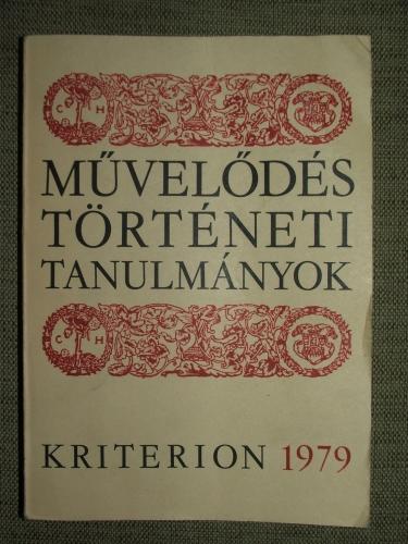 CSETRI Elek, JAKÓ Zsigmond, TONK Sándor szerk.: Művelődéstörténeti Tanulmányok