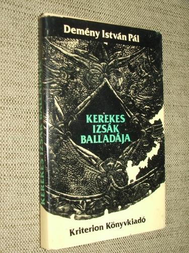 DEMÉNY István Pál: Kerekes Izsák balladája