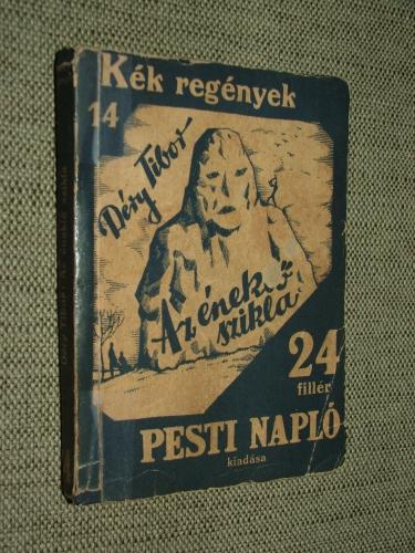 DÉRY Tibor: Az éneklő szikla