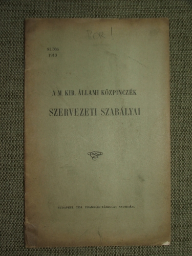(GHILLÁNY Imre, báró): A M. kir. Állami közpinczék szabályai