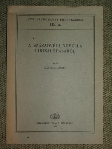 GÁSPÁRI László: A századvégi novella lirizálódásáról