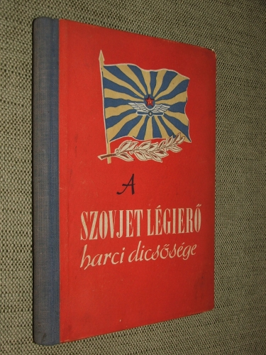 DENISZOV, N.(ikolaj): A szovjet légierő harci dicsősége