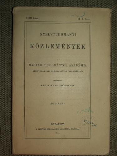 SZINNYEI József szerk.: Nyelvtudományi Közlemények XLIII. kötet. 2-3. füzet.