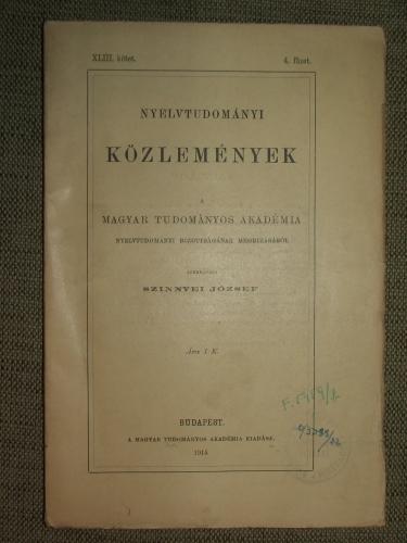 SZINNYEI József szerk.: Nyelvtudományi Közlemények XLIII. kötet. 4. füzet.
