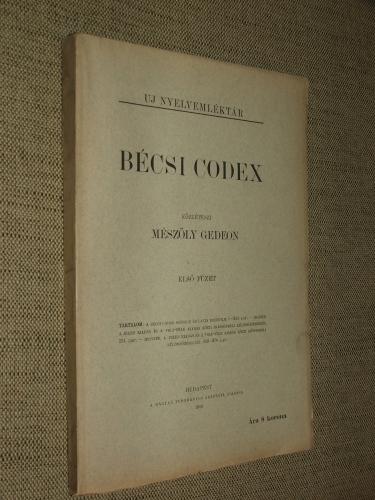 MÉSZÖLY Gedeon: Bécsi codex első füzet (Unicus)