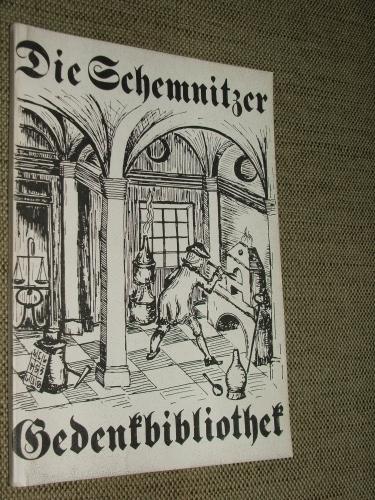 ZSÁMBOKI, László: Die Schemnitzer Gedenkbibliothek von Miskolc in Ungarn