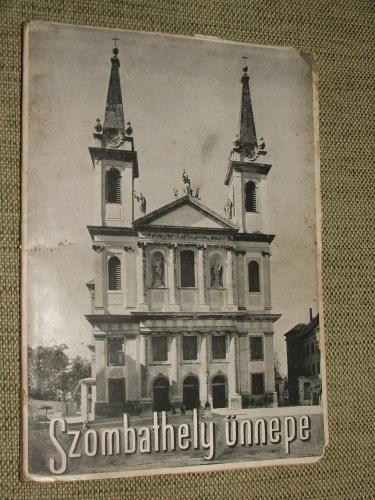 NÉMETH István, toronyi: Szombathely ünnepe 1947. szeptember 7-8.