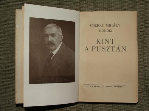CSERZY Mihály (Homok): Kint a pusztán
