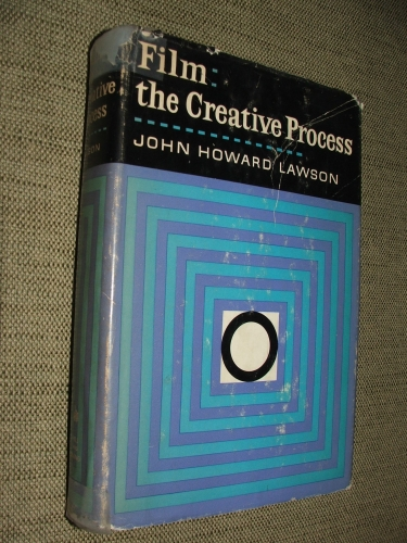 LAWSON, John Howard: Film: The Creative Process