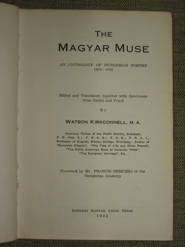 KIRKCONNELL, Watson: The Magyar Muse