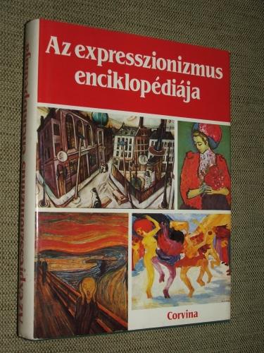RICHARD, Lionel összeáll.: Az expresszionizmus enciklopédiája