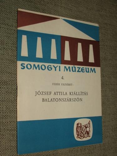 FEHÉR Erzsébet: József Attila kiállítás Balatonszárszón