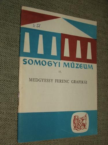 LÁSZLÓ Gyula: Medgyessy Ferenc grafikái