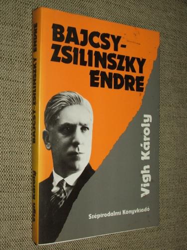 VIGH Károly: Bajcsy-Zsilinszky Endre 1886-1944