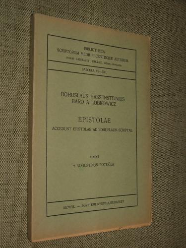 HASSENSTEINIUS, Bohuslaus baro a Lobkowicz: Epistolae