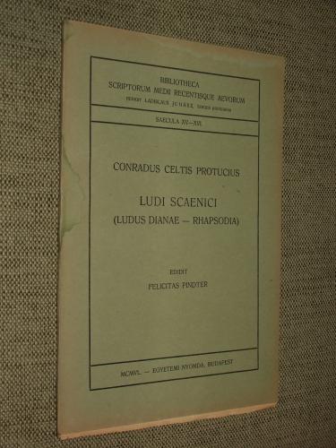 CELTIS, Conradus Protucius: Ludi Scaenici